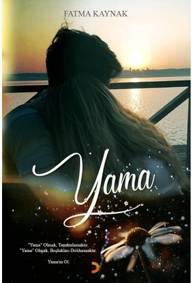 Yama - Fatma Kaynak