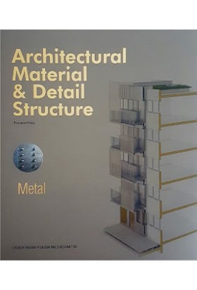 Metal: Architectural Material - Detail Structure (Metal Cepheler)