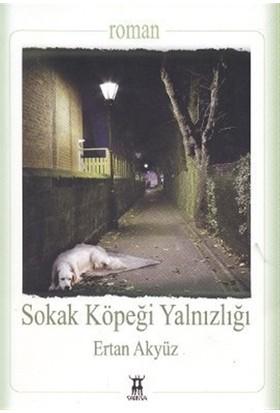 Sokak Köpeği Yalnızlığı