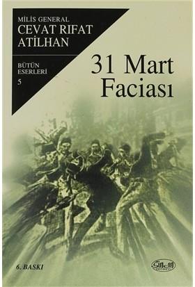 31 Mart Faciası