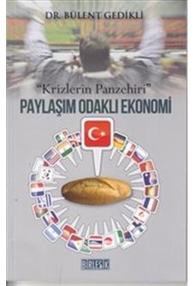 Paylaşım Odaklı Ekonomi-Krizlerin Panzehiri