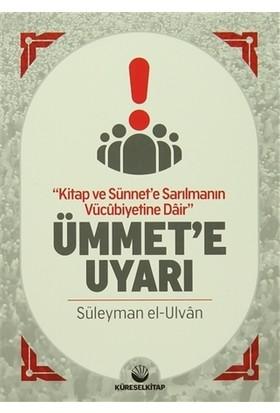 Ümmet'e Uyarı