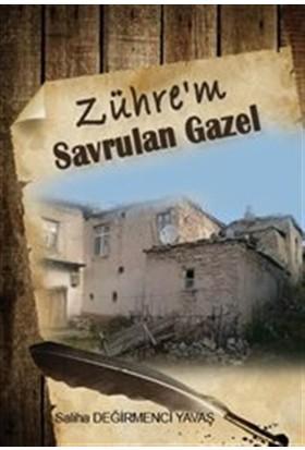 Zühre'm : Savrulan Gazel