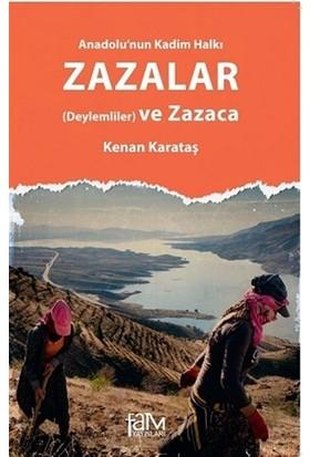 Anadolu'nun Kadim Halkı Zazalar