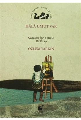 Hala Umut Var