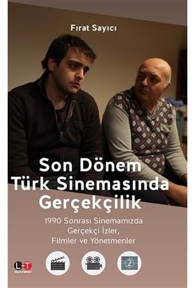 Son Dönem Türk Sinemasında Gerçekçilik