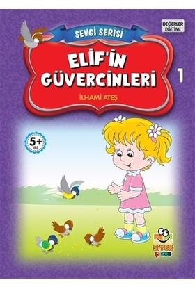 Elif'in Güvercinleri - Sevgi Serisi 1
