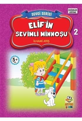Elif'in Sevimli Minnoşu - Sevgi Serisi 2