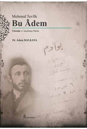 Mehmed Tevfik: Bu Adem