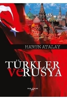 Türkler ve Rusya