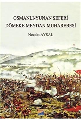 Osmanlı-Yunan Seferi - Dömeke Meydan Muharebesi