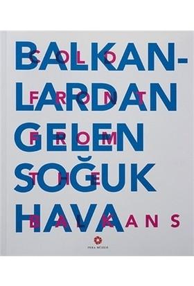 Balkanlardan Gelen Soğuk Hava / Cold Front From the Balkans