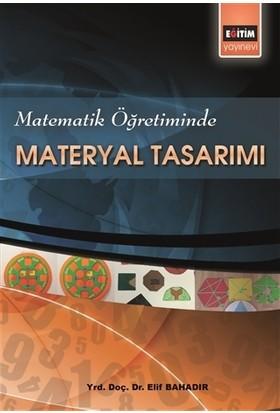 Matematik Öğretiminde Materyal Tasarımı