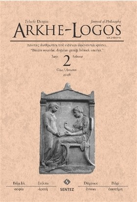 Arkhe - Logos Felsefe Dergisi Sayı: 2 Güz 2016