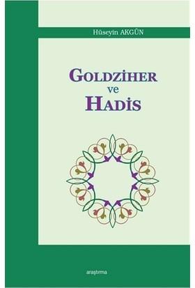 Goldziher ve Hadis