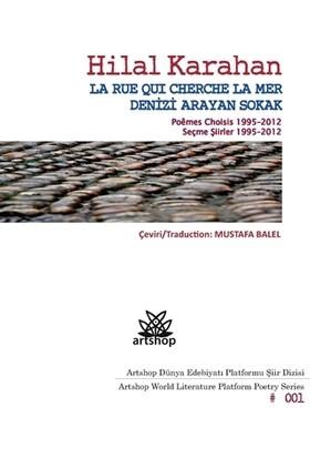 Denizi Arayan Sokak / La Rue Qui Cherche La Mer