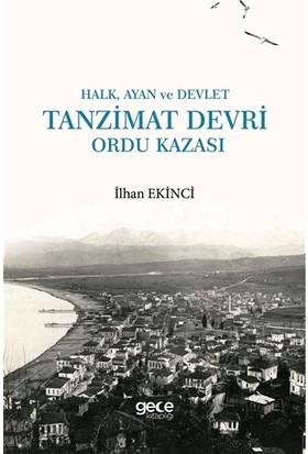Halk, Ayan ve Devlet: Tanzimat Devri Ordu Kazası