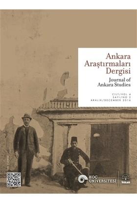 Ankara Araştırmaları Dergisi Cilt 4 Sayı: 2 Aralık 2016