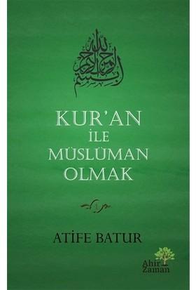 Kur'an İle Müslüman Olmak
