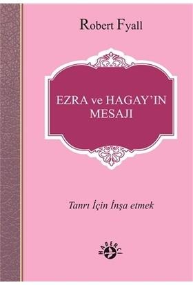 Ezra ve Hagay'ın Mesajı