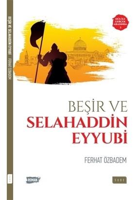 Beşir ve Selahaddin Eyyubi