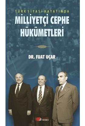 Türk Siyasi Hahyatında Milliyetçi Cephe Hükümetleri