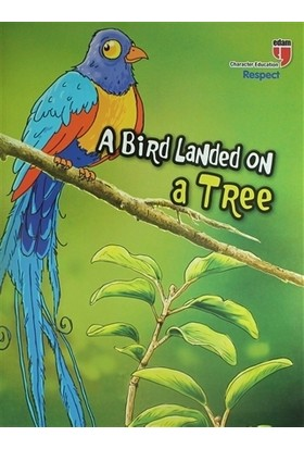 A Bird Landed On A Tree - Respect - Stories With The Phoenix