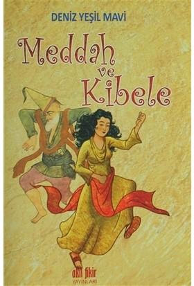 Meddah ve Kibele