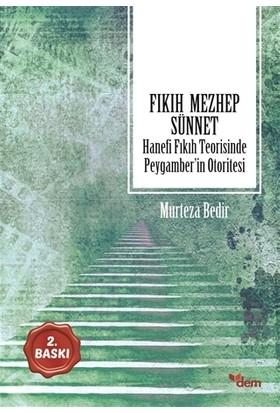 Fıkıh - Mezhep - Sünnet