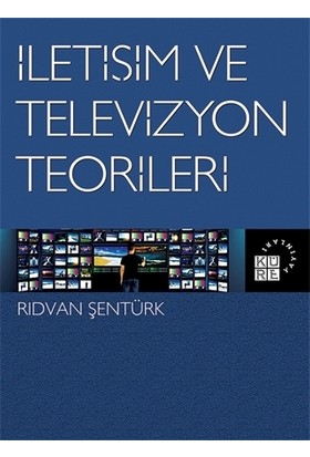 İletişim ve Televizyon Teorileri