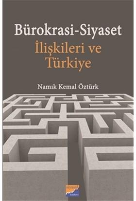 Bürokrasi-Siyaset İlişkileri ve Türkiye