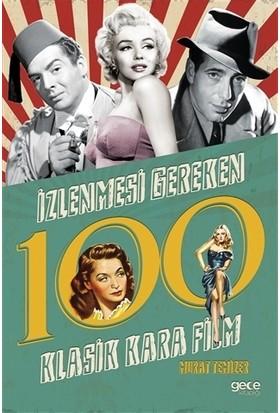 İzlenmesi Gereken 100 Klasik Kara Film