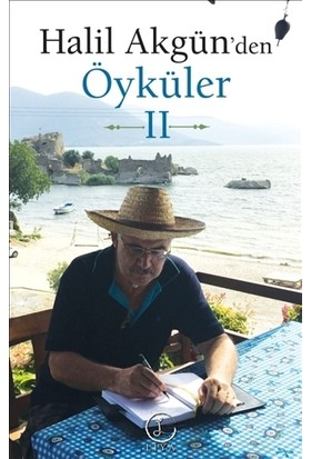 Halil Akgün'den Öyküler - 2