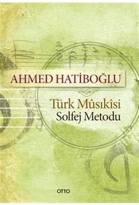 Türk Musikisi Solfej Metodu