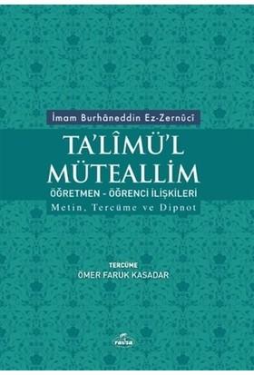 Ta'limü'l Müteallim Öğretmen - Öğrenci İlişkileri