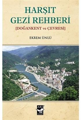 Harşıt Gezi Rehberi