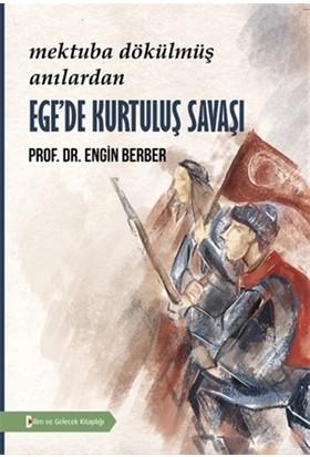 Ege'de Kurtuluş Savaşı