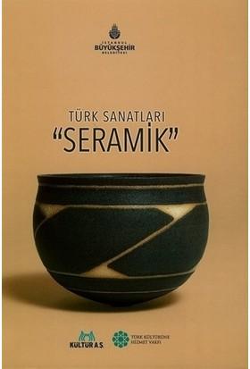 Türk Sanatları Seramik