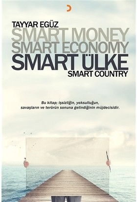 Smart Money Smart Economy Smart Ülke