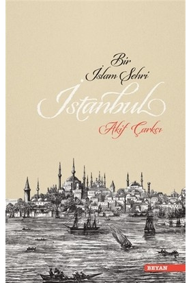 Bir İslam Şehri: İstanbul