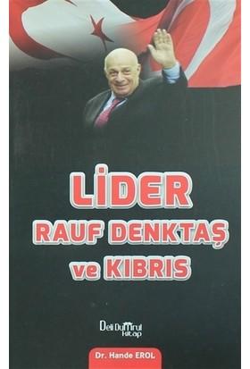 Lider Rauf Denktaş ve Kıbrıs