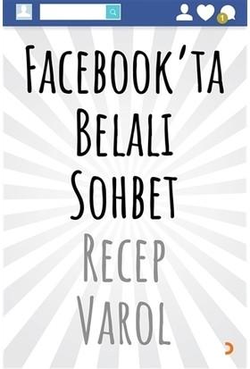 Facebook'ta Belalı Sohbet