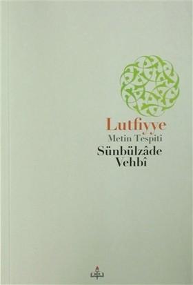 Lutfiyye - Metin Tespiti