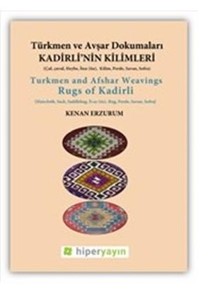 Kadirli'nin Kilimleri: Türkmen ve Avşar Dokumaları