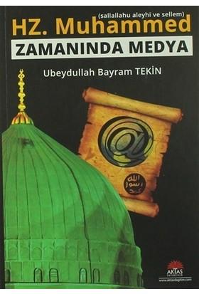 Hz. Muhammed (s.a.s) Zamanında Medya
