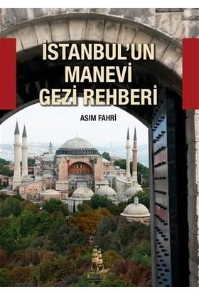 İstanbul'un Manevi Gezi Rehberi
