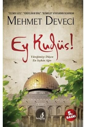 Ey Kudüs!