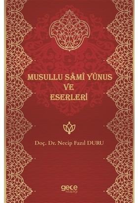Musullu Sami Yunus ve Eserleri