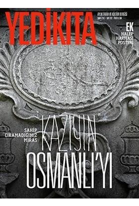 Yedikıta Tarih ve Kültür Dergisi Sayı: 102 (Şubat 2017)