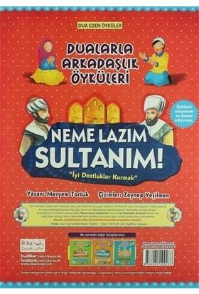 Neme Lazım Sultanım! - İyi Dostluklar Kurmak (Türkçe-Osmanlıca)